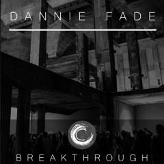 Dannie Fade - Tamsioji pusė - Breakthrough #007