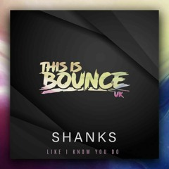 Shanks - Like I Know You Do,  Release date 03/12/21