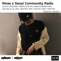Rinse x Seoul Community Radio Launch: Apachi - 18 July 2020