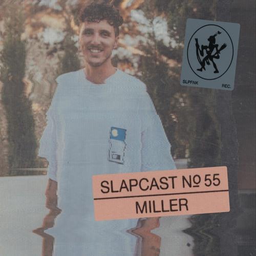 Miller - SLAPCAST055