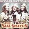 Stars On 45 Proudly Presents The Star Sisters (Original Single Edit)