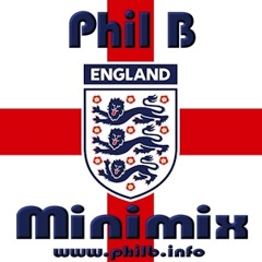 England Footy Mashup for Euro 2020 as played on Phil B Mashups - Dance FM - June 2021