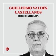 Guillermo Valdés. Reynosa y Culiacán: la lógica criminal