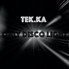 Disco Light - Tek.Ka Mix - prev