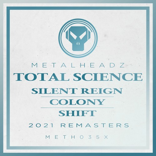 Total Science - Silent Reign (2021 Remaster)