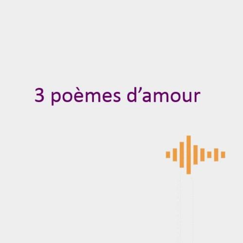 3 poèmes d'amour