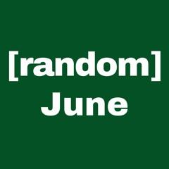 [random] // June