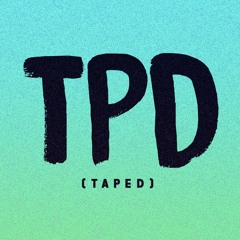 TPD (taped) Monthly Mixtape