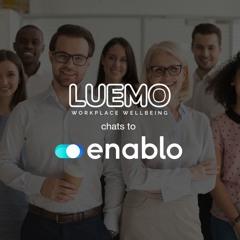Luemo chats to Enablo