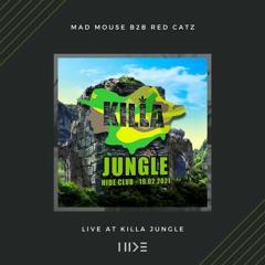 Mad Mouse b2b Red Catz – LIVE at KILLA Jungle – club Hide 19.02.2021