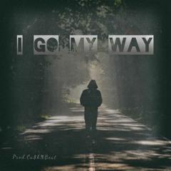 I Go My Way - prod.Ca$hNBeat
