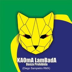 Kaoma - Lambada Danza Prohibida (Diego Sampietro Rmx.)