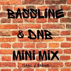 Bassline & DnB Mini Mix