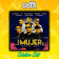 DJ Nelson Ft. Various Artist - Una Mujer (Remix)(DaserMusic 2020 Edit)