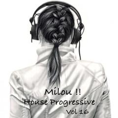 Progressive House Mix / Milou !! Vol 16