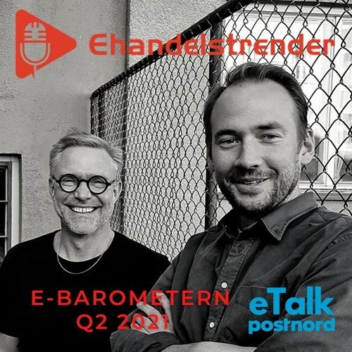 E-barometern Q2 2021 - En ny e-handelsverklighet