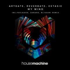 Artdate, Reverbate, Extasié - My Mind