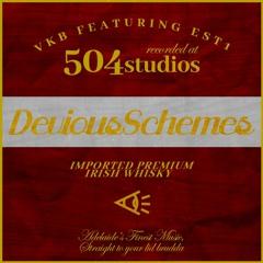Devious Schemes Ft. EST1