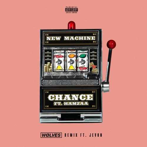 Chance (WØLVES Remix) [feat. Hamzaa & Jevon]
