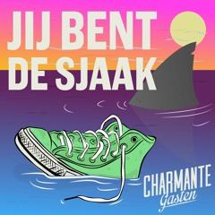 Charmante Gasten - Jij Bent De Sjaak!