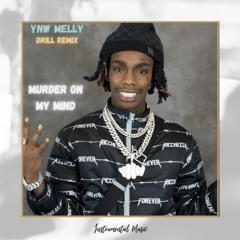 YNW Melly - Murder on my Mind (Drill Remix)