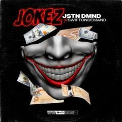 JOKEZ (feat. SwiftOnDemand)