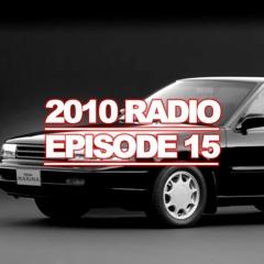 2010 Radio   Episode 15