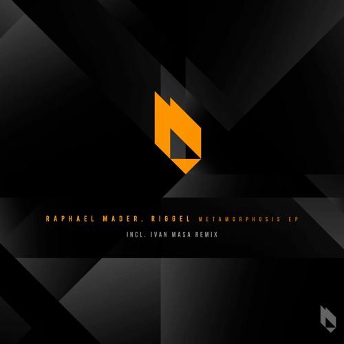 Raphael Mader, Riggel - Metamorphosis EP + Ivan Masa Remix