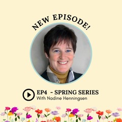 S2 Episode 4: Spring Series with Nadine Henningsen
