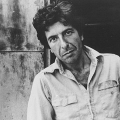 What I'm Doing Here By Leonard Cohen