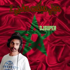 DJSUPER | 2  ميني ميكس مغربي مولع