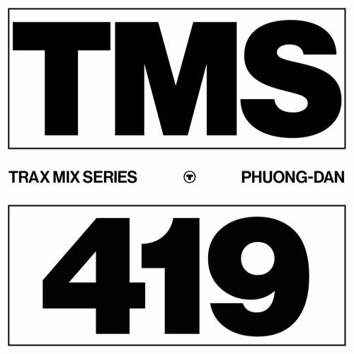 TRAX.419 PHUONG-DAN