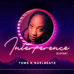 Interference Cover (Tems Twitter VN Edit)