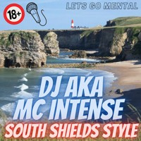 South Shields Style - MC Intense
