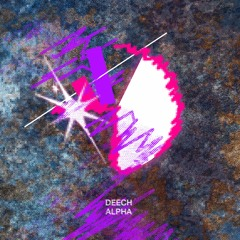 Deech - Alpha