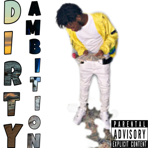 Dirty Ambition