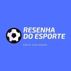 RESENHA DO ESPORTE 21/10/2021