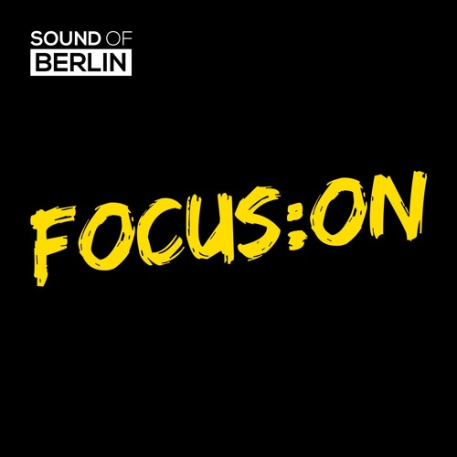 Focus On | Sound Of Berlin @ FluxMusic