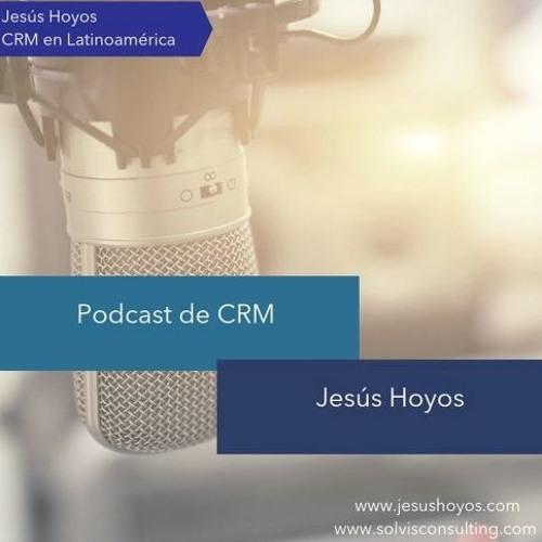 Podcast: Trabajo Remoto, Colaboración, Transformación Digital, Equipo y Presupuesto de CRM