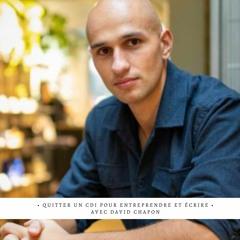 ✨Quitter un CDI pour créer sa marque et écrire un livre - Avec David Chapon