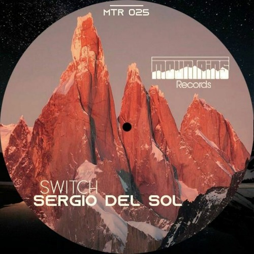 Sergio Del Sol - Switch (Oct 19 2020 at Mountains Records)