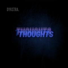 Thougths - Dykstra