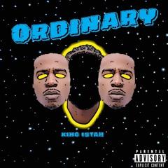 KingIshTah-Ordinary Prod. By Kevin Katana