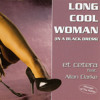 Long Cool Woman (Radio-Mix)