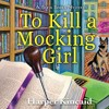 To Kill A Mocking Girl By Harper Kincaid Audiobook Excerpt