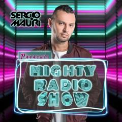 SERGIO MAURI presents - MIGHTY RADIOSHOW - Episode #077