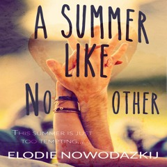 A Summer Like No Other audiobook excerpt