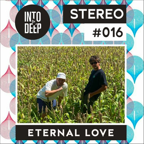 Into The Deep Stereo 016 - Eternal Love