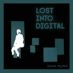 Lost Into Digital