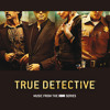 Lately (From The HBO Series True Detective / Soundtrack)